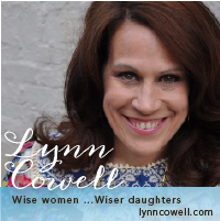 Lynn Cowell - Wise Women, Wiser Daughters