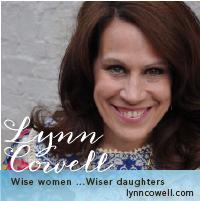 Lynn Cowell - Wise Women, Wiser Daughters