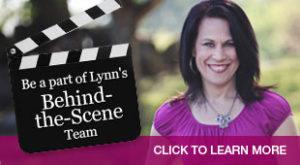 Join Lynn's Behind-the-Scene Team