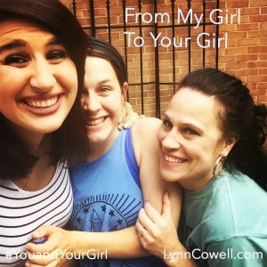 From My Girl to Yours | 5-part series | #youandyourgirl series {June 2015} by Lynn Cowell