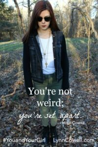 You are not weird; you're set apart