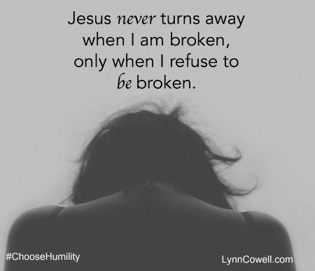 Choose to Be Broken