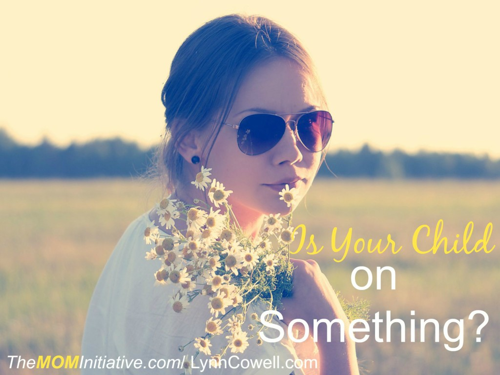 Is Your Child on Something?