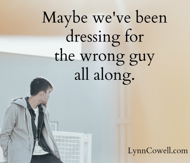 DressingForTheWrongGuy