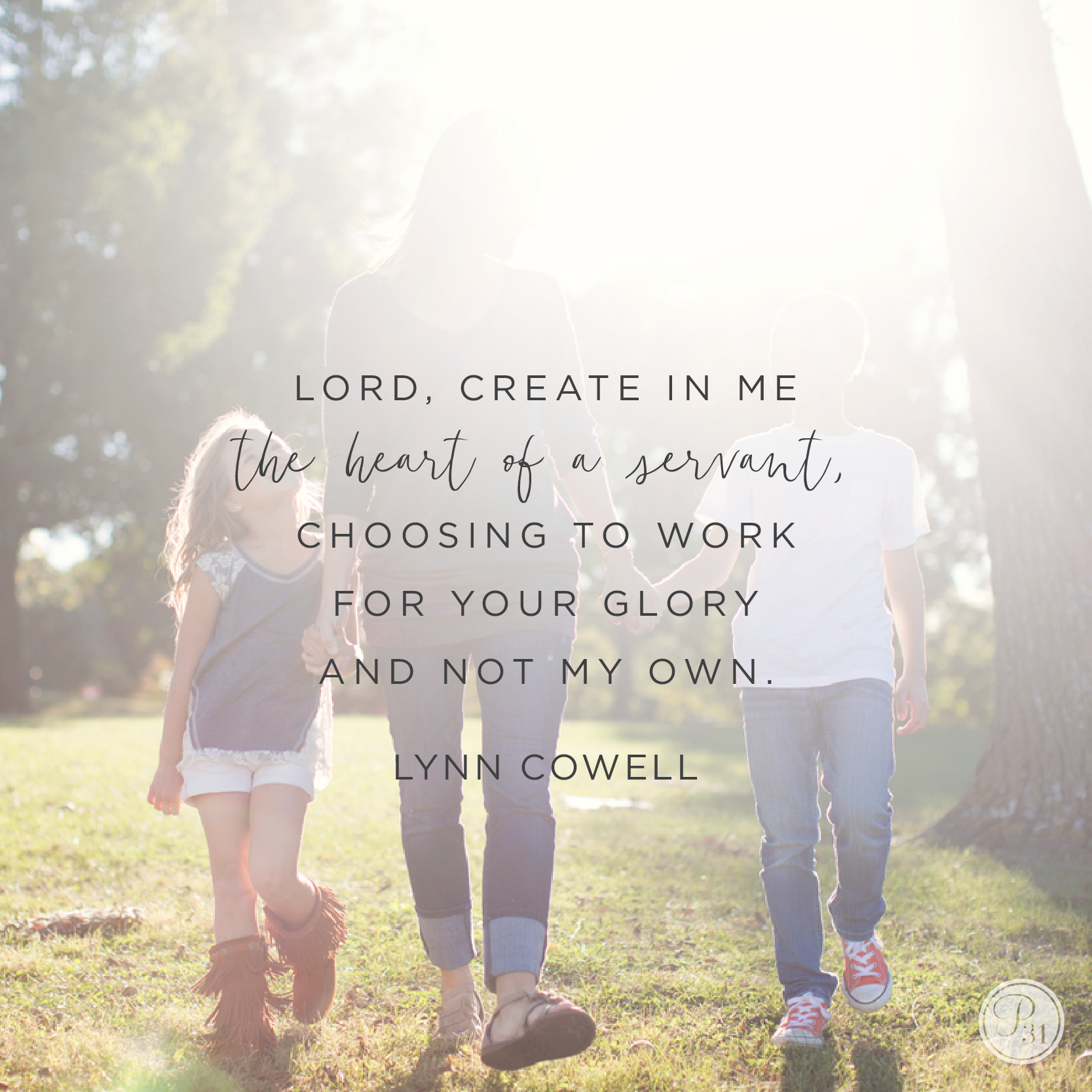Lord, create in our hearts the hearts of servants. May it be all about You and not about me.