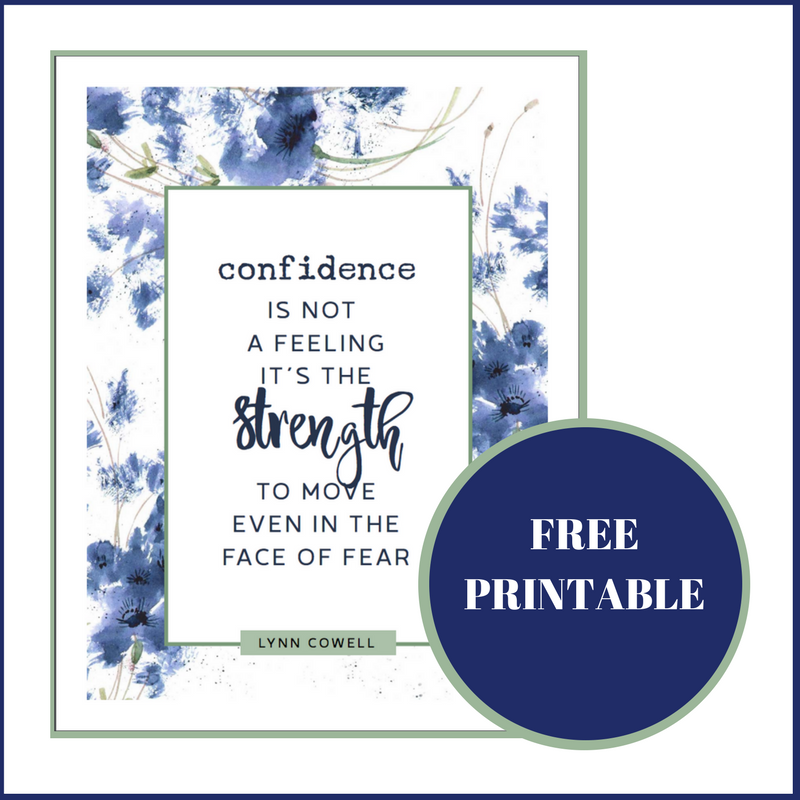 Free Printable on confidence at lynncowell.com. #makeyourmovebook