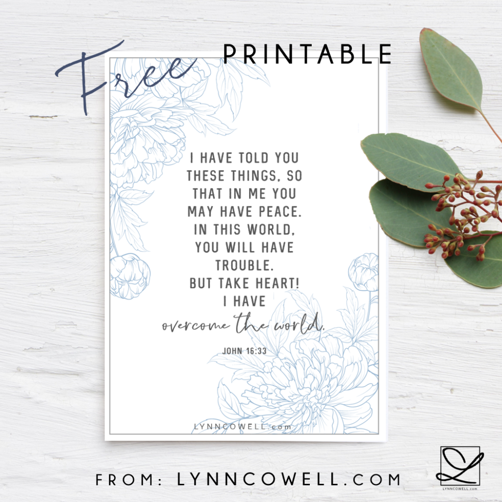 FREE John 16:33 printable at lynncowell.com.