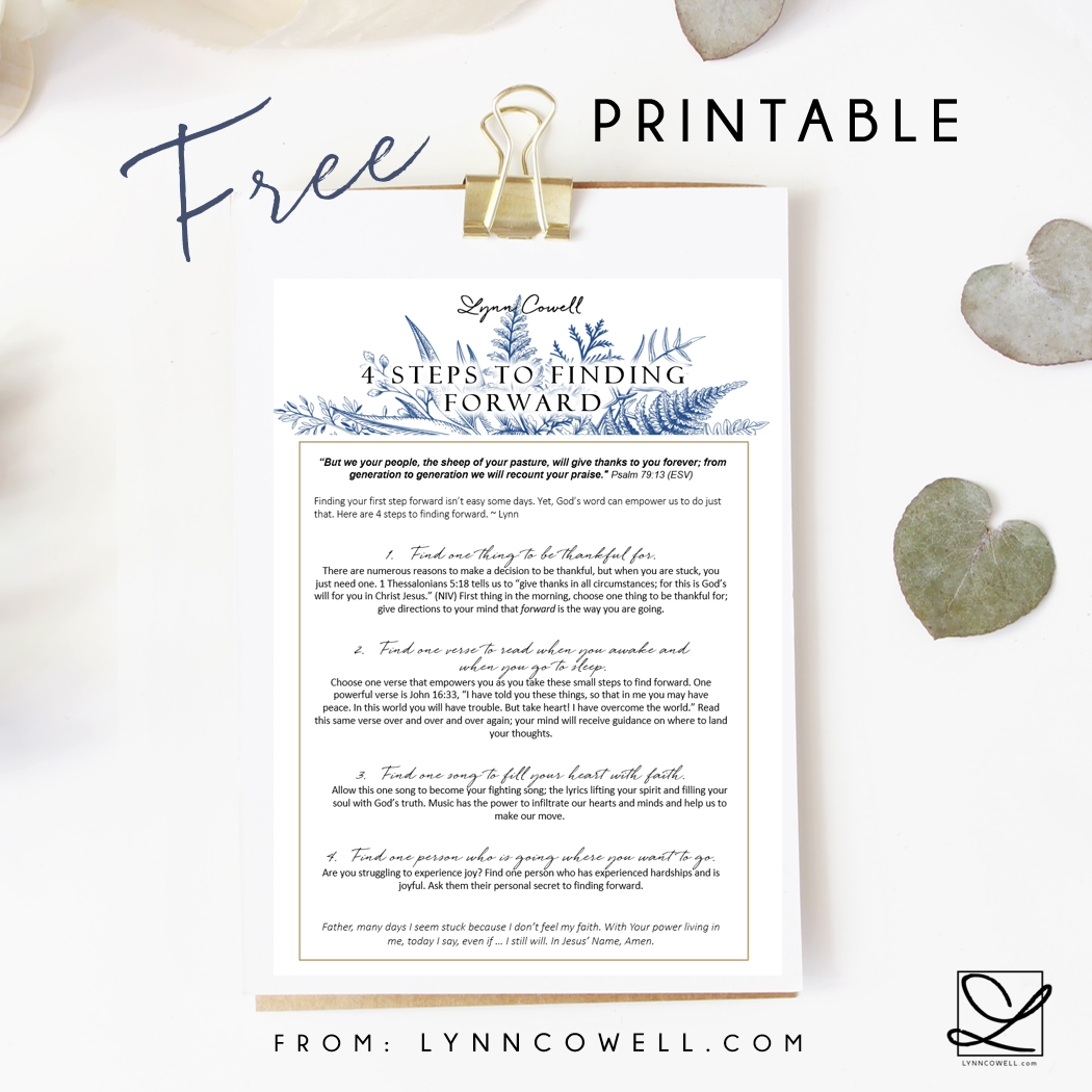 4 Steps to Finding Forward, a free printable at lynncowell.com.