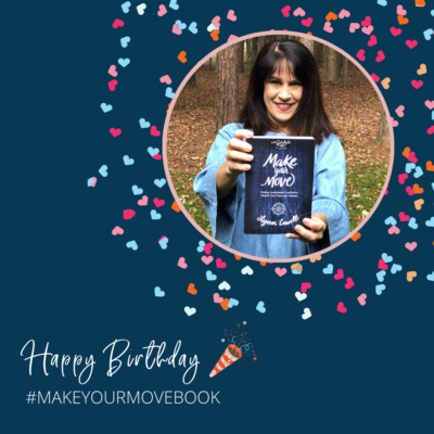 Happy Birthday, Make Your Move {+ a giveaway} by Lynn Cowell