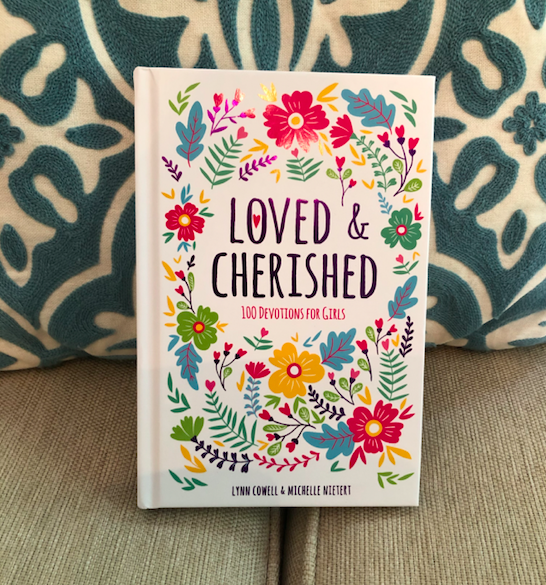 Loved & Cherished: 100 Devotions for Girls