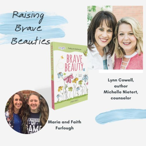 Having Confidence in Parenting on Raising Brave Beauties podcast with Maria Furlough, Lynn Cowell and professional counselor Michelle Nietert